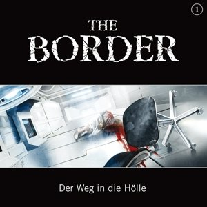 The Border Teil 1-Der Weg In