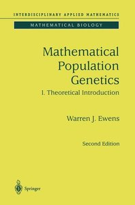 Mathematical Population Genetics 1