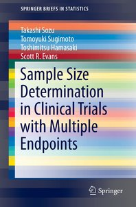 Sample Size Determination in Clinical Trials with Multiple Endpo