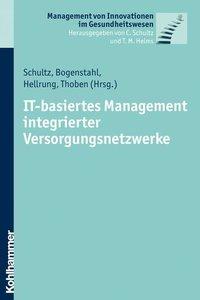 IT-basiertes Management integrierter Versorgungsnetzwerke