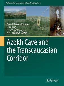 Azokh Caves and the Transcaucasian Corridor