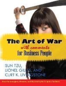 The Art of War With Comments for Business People
