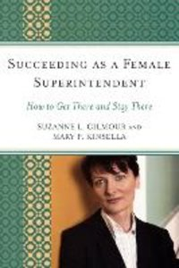 Succeeding as a Female Superintendent