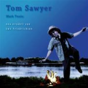 TOM SAWYER (NEU ERZÄHLT)