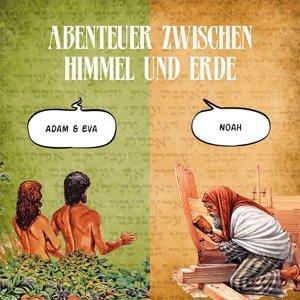 Adam und Eva & Noah