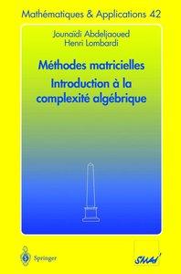 Méthodes matricielles - Introduction à la complexité algébrique
