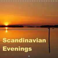 Scandinavian Evenings (Wall Calendar 2015 300 × 300 mm Square) - zum Schließen ins Bild klicken