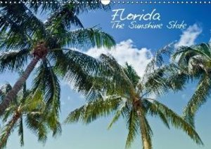 Florida - The Sunshine State (UK - Version) (Wall Calendar 2015