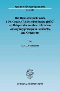 Die Heimatzuflucht nach § 30 Absatz 3 Reichserbhofgesetz (REG) a