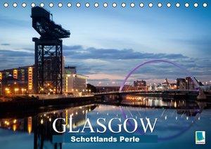 Schottlands Perle - Glasgow (Tischkalender 2016 DIN A5 quer)