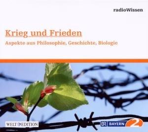 Krieg Und Frieden-Philosophie,Geschichte,Biologie