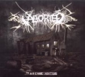 The Archaic Abattoir (Limited Edition)