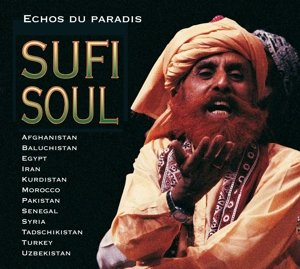 Sufi Soul-Echos Du Paradis