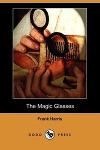 The Magic Glasses (Dodo Press)