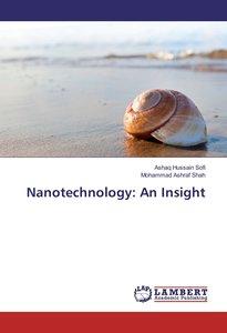 Nanotechnology: An Insight
