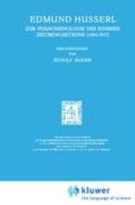 Zur Phänomenologie des Inneren Zeitbewusstseins (1893-1917)