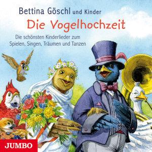 Die Vogelhochzeit-Die Schönsten Kinderlieder Zum
