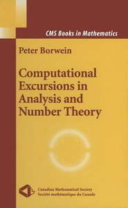 Computational Excursions in Analysis and Number Theory