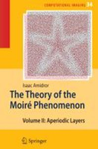 The Theory of the Moiré Phenomenon 2