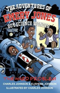 The Adventures of Emery Jones, Boy Science Wonder