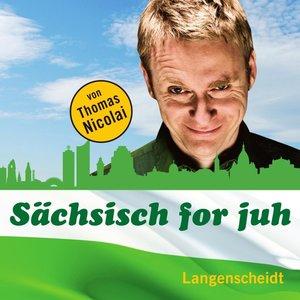 Sächsisch for juh. Hörbuch