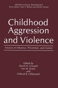 Childhood Aggression and Violence