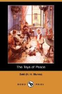 The Toys of Peace (Dodo Press)