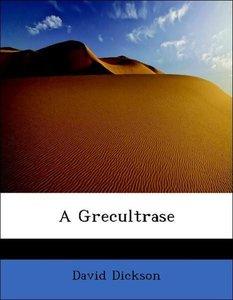 A Grecultrase