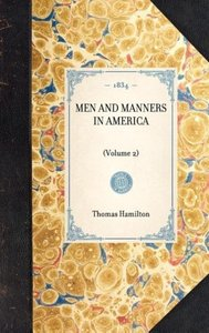 MEN AND MANNERS IN AMERICA~(Volume 2)
