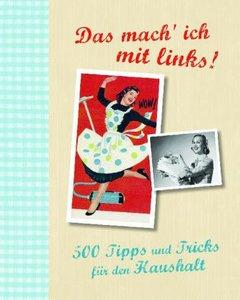 500 Tipps und Tricks für den Haushalt