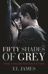Fifty Shades of Grey. Film Tie-In