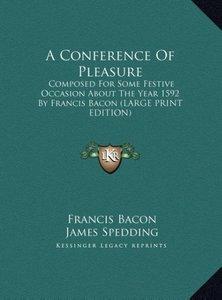 A Conference Of Pleasure