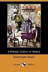 A Parody Outline of History (Dodo Press)