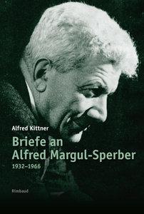 Briefe an Alfred Margul-Sperber