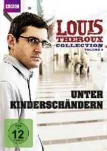 Louis Theroux Collection 3-Unter Kinderschändern