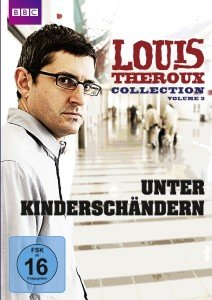 Louis Theroux Collection 3-Unter Kinderschändern
