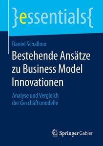 Bestehende Ansätze zu Business Model Innovationen