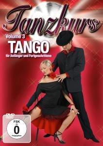 Tanzkurs Vol.3-Tango
