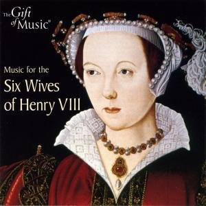 Music For The Six Wives Of Henry VIII.