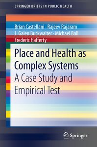 Place and Health as Complex Systems