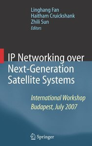 IP Networking over Next-Generation Satellite Systems