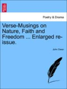 Verse-Musings on Nature, Faith and Freedom ... Enlarged re-issue