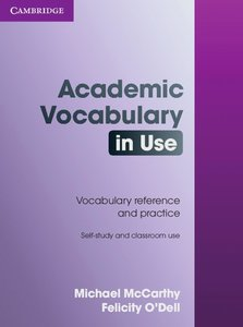 Academic Vocabulary in Use. Edition with answers