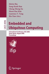 Embedded and Ubiquitous Computing 2006