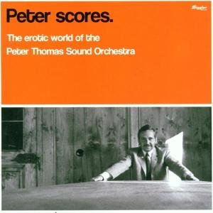 PETER SCORES-EROTIC WORLD OF