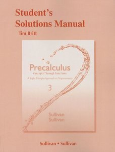 Precalculus Student's Solutions Manual: Concepts Through Functio