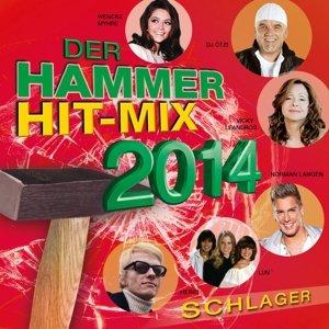 Der Hammer Hit-Mix 2014-Schlager