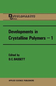 Developments in Crystalline Polymers-1
