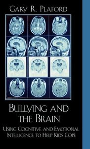 Bullying and the Brain