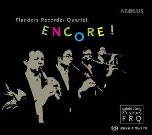 Encore !-25 Jahre Flanders Recorder Quartet